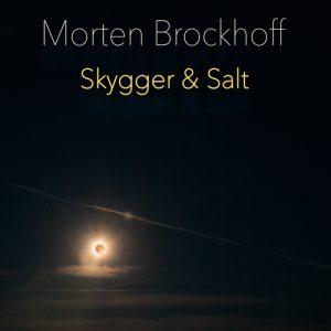 Skygger & Salt